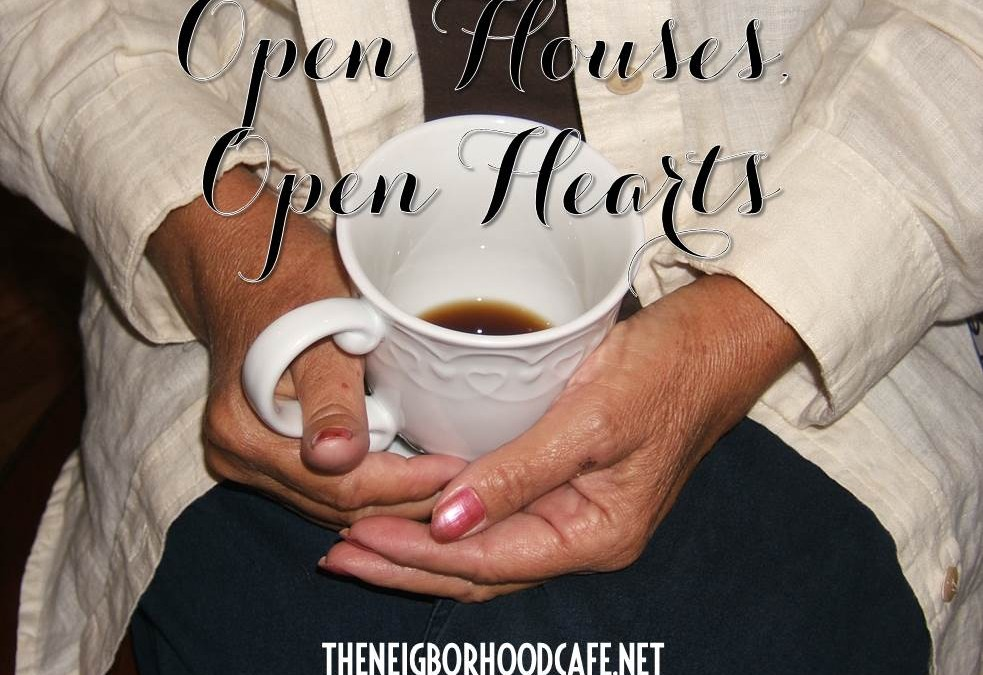 Open Houses, Open Hearts