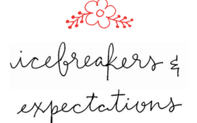 Icebreakers and Expectations