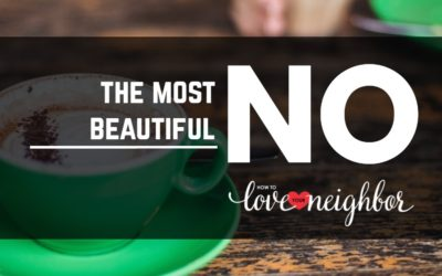 """The Most Beautiful """"No"""""""