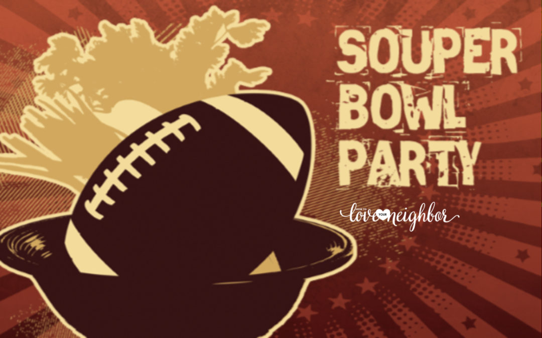 Soup-er Bowl Party!